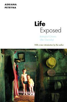 life exposed (ebook)-adriana petryna-9781400845095
