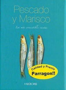 pescado y marisco: las mas irresistibles recetas-9781445409795