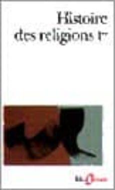 Relaismarechiaro.it Histoire Des Religions T.i (Vol. 1). Les Religions Antiques. La F Ormation Des Religions Universelles Et Les Religions De Salut En Inde Et En Extreme-orient Image