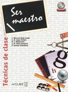 Chapultepecuno.mx Ser Maestro (Tecnicas De Clase) (Ele: Español Lengua Extranjera) (Incluye Dvd) Image