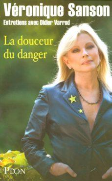 la douceur du danger (ebook)-véronique sanson-didier varrod-9782259215695