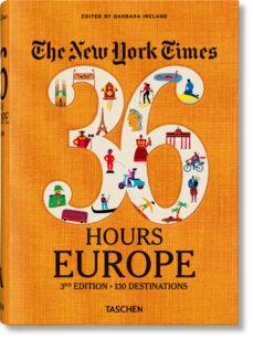 Descarga gratuita de libros en griego. NYT, 36H, EUROPE (3RD ED.) de BARBARA (ED.) IRELAND