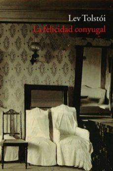 la felicidad conyugal (ebook)-leon tolstoi-9786050420395