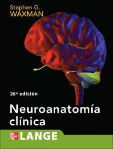Audiolibros gratis para descargar uk NEUROANATOMIA CLINICA (2ª ED.) de WAXMAN PDF DJVU RTF (Literatura española) 9786071505095