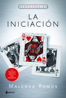 Valentifaineros20015.es (Pe) La Iniciacion (Venganza, 2) Image