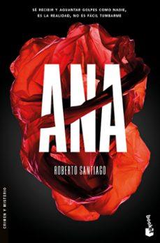 Rapidshare e books descargar gratis ANA de ROBERTO SANTIAGO