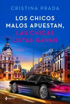 Descargando libros gratis para amazon kindle LOS CHICOS MALOS APUESTAN, LAS CHICAS LISTAS GANAN 9788408205395