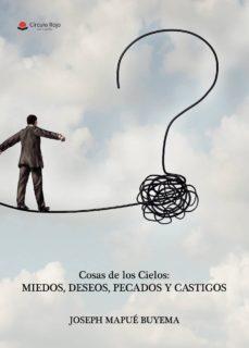 Curiouscongress.es Cosas De Los Cielos: Miedos, Deseos, Pecados Y Castigos Image