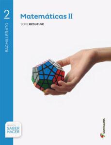 Descargar MATEMATICAS 2º BACHILLERATO + EVA PROYECTO SABER HACER CAST ED 2016 gratis pdf - leer online