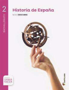 historia de españa 2º bachillerato + cuaderno + eva proyecto sabe r hacer canarias ed 2016-9788414120095