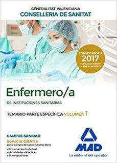 enfermero/a de instituciones sanitarias de la conselleria de sanitat de la generalitat valenciana. temario parte específica-9788414212295
