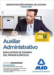 Ironbikepuglia.it Auxiliar Administrativo De La Administracion General Del Estado (Turno Libre): Simulacros De Examen Del Primer Ejercicio Image