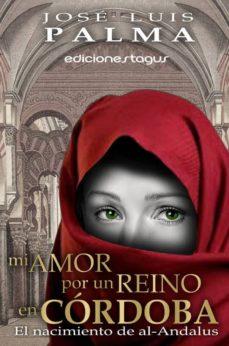 mi amor por un reino en córdoba (ebook)-jose luis palma-9788415623595