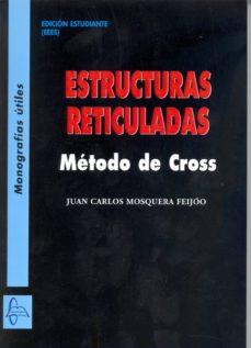 Descargar ESTRUCTURAS RETICULADAS gratis pdf - leer online