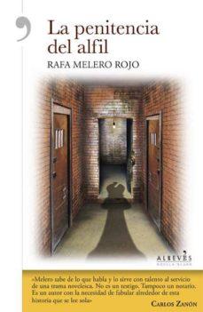 Descargar libro a iphone gratis LA PENITENCIA DEL ALFIL in Spanish de RAFA MELERO ROJO 9788415900795