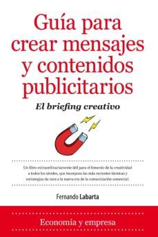 Javiercoterillo.es Guia Para Crear Mensajes Y Contenidos Publicitarios: El Briefing Creativo Image