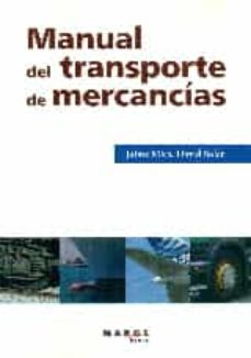 Descargar ebooks para iphone 4 MANUAL DEL TRANSPORTE DE MERCANCIAS (3ª ED.) de JAIME MIRA ; DAVID SOLER