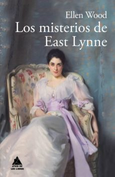 Descargar ebook for kindle pc LOS MISTERIOS DE EAST LYNNE de ELLEN WOOD 9788416222995 (Spanish Edition) CHM