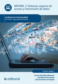 sistemas seguros de acceso y transmisión de datos. ifct0109 (ebook)-9788416351695