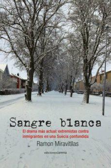 Descargar SANGRE BLANCA in Spanish PDF PDB de RAMON MIRAVITLLAS 9788416418695