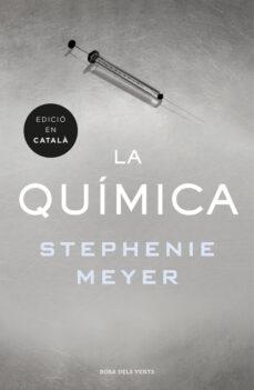 Libros de audio descargables gratis para iphones LA QUIMICA (CAT) (Literatura española) de STEPHENIE MEYER