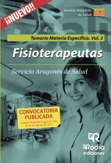 fisioterapeutas: temario materia especifica. volumen 2. servicio aragones de salud-9788416506095