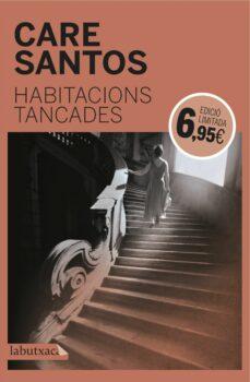 Ebooks para descargas gratuitas HABITACIONS TANCADES (EDICIÓ LIMITADA)  (Spanish Edition) 9788416600595 de CARE SANTOS