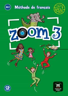 zoom 3: livre de l eleve + cd. a2.1-9788416657995