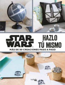 Descargas gratuitas de libros en línea STAR WARS: HAZLO TU MISMO 9788416857395