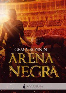 Descargando audiolibros en kindle ARENA NEGRA  de GEMA BONNIN SANCHEZ 9788416858095 (Spanish Edition)