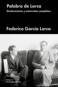 Elmonolitodigital.es Palabra De Lorca: Declaraciones Y Entrevistas Completas Image