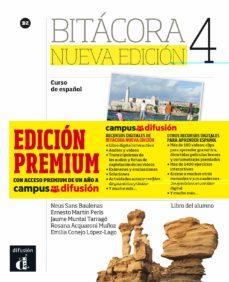 Descargas gratuitas de libros más vendidos BITACORA 4 NUEVA EDICIÓN LIBRO DEL ALUMNO + MP3 (VERSIÓN PREMIUM) de  9788417249595