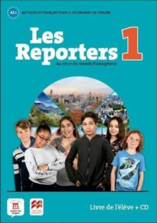Ebooks descargables gratis en pdf LES REPORTERS 1 A1.1 LIVRE L ÉLÈVE +CD de  in Spanish 9788417260095 RTF iBook ePub