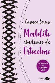 Los mejores libros descargan google books MALDITO SINDROME DE ESTOCOLMO (SERIE ESTOCOLMO 1)