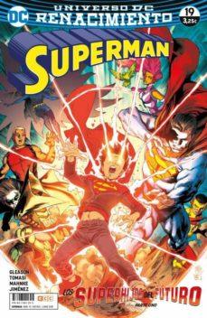 SUPERMAN NÚM. 74/19 (RENACIMIENTO) - PATRICK GLEASON | Adahalicante.org