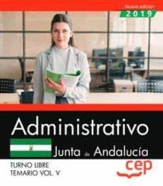 Descargar Ebook para niños gratis ADMINISTRATIVO (TURNO LIBRE). JUNTA DE ANDALUCÍA. TEMARIO VOL. V.