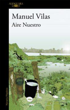 Ebooks online gratis sin descarga AIRE NUESTRO (Spanish Edition) 9788420421995