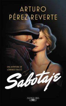 sabotaje (serie falcó) (ebook)-arturo perez-reverte-9788420433295
