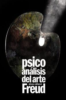 psicoanalisis del arte-sigmund freud-9788420610795