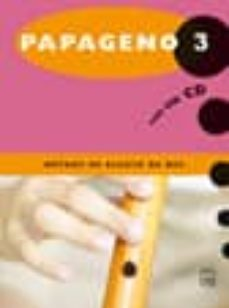 Chapultepecuno.mx Papageno 3 Metode De Flauta + Cd Image