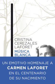 musica blanca-cristina cerezales laforet-9788423347995