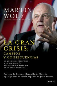 la gran crisis: cambios y consecuencias (ebook)-martin wolf-9788423420995
