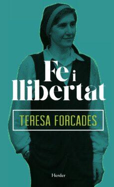fe i llibertat (ebook)-teresa forcades-9788425438295