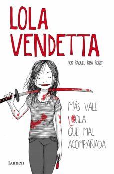 Geekmag.es Lola Vendetta. Mas Vale Lola Que Mal Acompañada Image