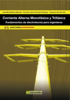 Descargar ebooks para kindle torrents CORRIENTE ALTERNA MONOFASICA Y TRIFASICA PDF ePub RTF en español de JOSE MIGUEL MOLINA MARTINEZ 9788426717795