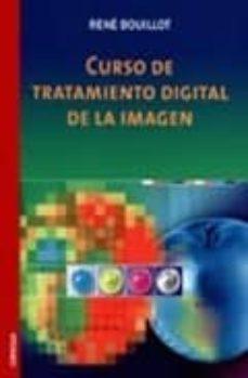 curso de tratamiento digital de la imagen-rene bouillot-9788428212595