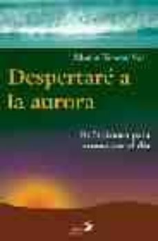 Vinisenzatrucco.it Despertare A La Aurora: Reflexiones Para Comenzar El Dia Image