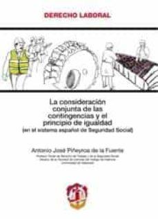 LA CONSIDERACION CONJUNTA DE LAS CONTINGENCIAS Y EL PRINCIPIO DE IGUALDAD (EL SISTEMA ESPAÑOL DE SEGURIDAD SOCIAL) - ANTONIO JOSE PIÑEYROA DE LA FUENTE | Triangledh.org