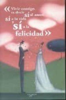 Encuentroelemadrid.es Vivir Contigo Es Decir Si Al Amor, Si A La Vida Y Si A La Felicid Ad Image