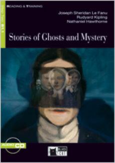 Descarga de libros de texto pdf gratis STORIES OF GHOST AND MYSTERY. BOOK + CD de  9788431694395 (Literatura española)